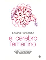 El Cerebro Femenino / The Female Brain