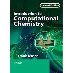 【クリックでお店のこの商品のページへ】Introduction to Computational Chemistry: Frank Jensen: 洋書