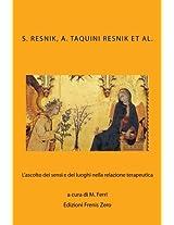 L'ASCOLTO DEI SENSI E DEI LUOGHI NELLA RELAZIONE TERAPEUTICA: Volume 5 (Confini della psicoanalisi)