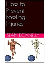 How to Prevent Bowling Injuries