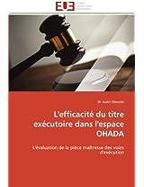L'Efficacite Du Titre Executoire Dans L'Espace Ohada (Omn.Univ.Europ.)
