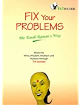 Fix your Problems - The Tenali Raman Way