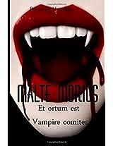 Malte Morius Et Ortum Est Vampire Comites