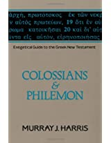 Colossians and Philemon: Exegetical Guide to the Greek New Testament