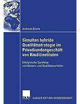 Simultan hybride Qualitätsstrategie im Privatkundengeschäft von Kreditinstituten: Erfolgreiche Synthese von Kosten- und Qualitätsvorteilen