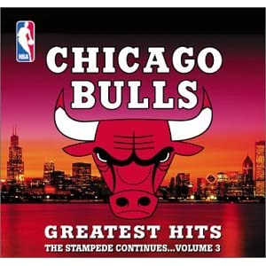 Chicago Bulls Greatest Hits