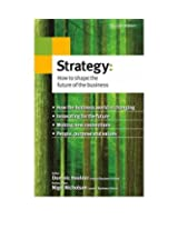 Strategy: How to Shape the Future of the Business (Decision Makers)