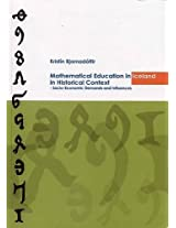 Mathematical Educational in Iceland in Historical Context: Socio-Economic Demands and Influences