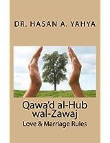 Qawa'd Al-hub Wal-zawaj: Love & Marriage Rules