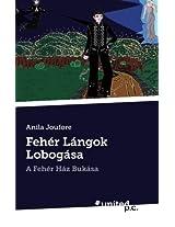 Feher Langok Lobogasa