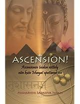 Ascension!: Ascensionin taidon esittely niin kuin Ishayat opettavat sen