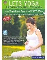 Lets Yoga: Pregnancy Health Yoga with Yoga Guru Roshan