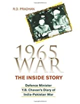 1965 War - the Inside Story: Defence Ministers Diary of the India-Pakistan War