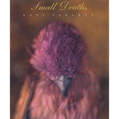 Small Deaths: Photographs (Wittliff Gallery Series)