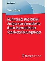 Multivariate statistische Analyse von Gesundheitsdaten österreichischer Sozialversicherungsträger (BestMasters)