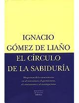 El circulo de la sabiduria I/ The Cirlce of Wisdom I