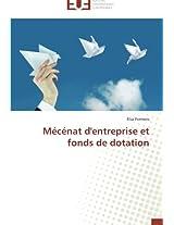 Mecenat D'Entreprise Et Fonds de Dotation (Omn.Univ.Europ.)
