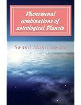 Phenomenal Combinations of Astrological Planets: Volume 6 (Phaladeepika (Malayalam))