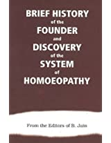 Brief Hireaders of the Founde and Discovery of the System of Homoeopathy: 1