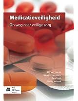Medicatieveiligheid: Op weg naar veilige zorg