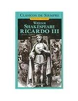 Ricardo III / The Tragedy of Richard III (Clasicos De Siempre: Joyas Del Teatro / All Time Classics: Drama Jewels)