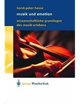 Musik und Emotion: Wissenschaftliche Grundlagen des Musik-Erlebens