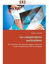 Les Complications Particulieres (Omn.Univ.Europ.)