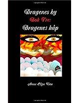 Dragenes by: Bok Tre: Dragenes Hap