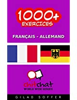 1000+ Exercices Français - Allemand (ChitChat WorldWide) (French Edition)