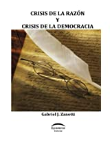 Crisis de la razón y crisis de la democracia
