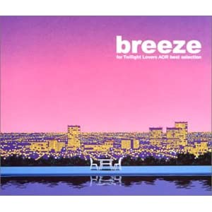 breeze AOR best selection for Twilight Lovers