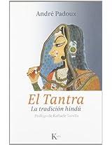 El Tantra / Tantra: La Tradicion Hindu / the Hindu Tradition (Sabiduria Perenne)