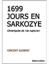 1699 Jours En Sarkozye