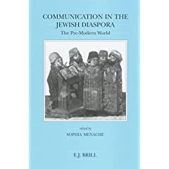 Communication in the Jewish Diaspora: The Pre-Modern World (Brill's Series in Jewish Studies)