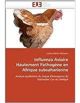 Influenza Aviaire Hautement Pathogene En Afrique Subsaharienne