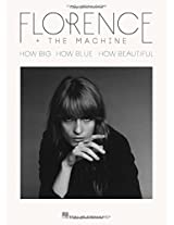 Florence the Machine How Big, How Blue, How Beautiful