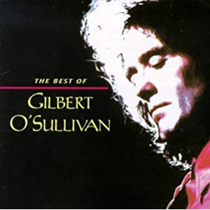 The Best Of Gilbert O'Sullivan