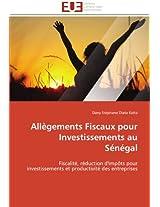 Allegements Fiscaux Pour Investissements Au Senegal (Omn.Univ.Europ.)