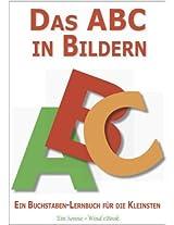 Das ABC in Bildern - Ein Buchstaben-Lernbuch für die Kleinsten (German Edition)