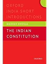 The Indian Constitution (Oxford India Short Introductions Series)