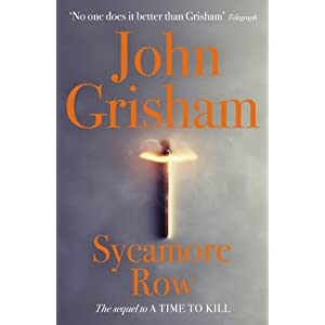 Sycamore Row- A Sequel to A Time to Kill by John Grisham