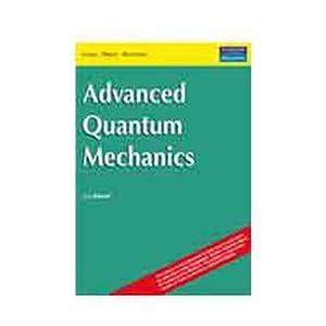 Advanced Quantum Mechanics, 1e