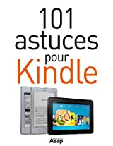 101 astuces pour Kindle (French Edition)