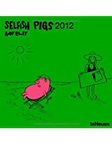 2012 Selfish Pigs Grid Calendar