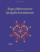 Thegar Jolasveinarnir Bjorgudu Heimilunum