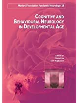 Cognitive and Behavioural Neurology in Developemental Age