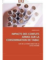 Impacts Des Conflits Armes Sur La Consommation de Tabac (Omn.Univ.Europ.)