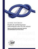 Etude de Performances Mecaniques Des Fils de Suture (Omn.Pres.Franc.)