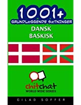 1001+ Grundlaeggende Saetninger Dansk - Baskisk