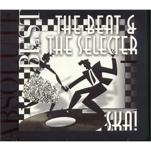 Ska!: Absolute Best / The Beat & The Selecter
